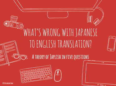 What's wrong with Japanese to English translation?